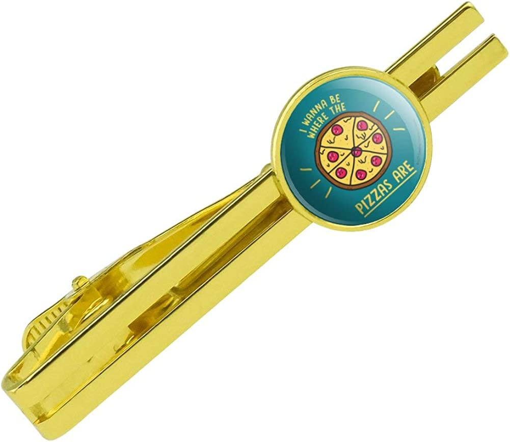 GRAPHICS & MORE I Wanna Be Where The Pizzas are Funny Humor Round Tie Bar Clip Clasp Tack Gold Color Plated