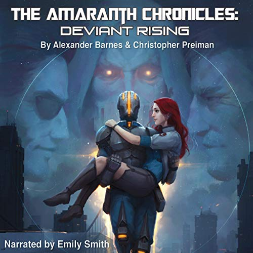 The Amaranth Chronicles: Deviant Rising audiobook cover art
