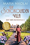Die Schokoladenvilla – Zeit des Schicksals: Roman (Die Schokoladen-Saga 3)