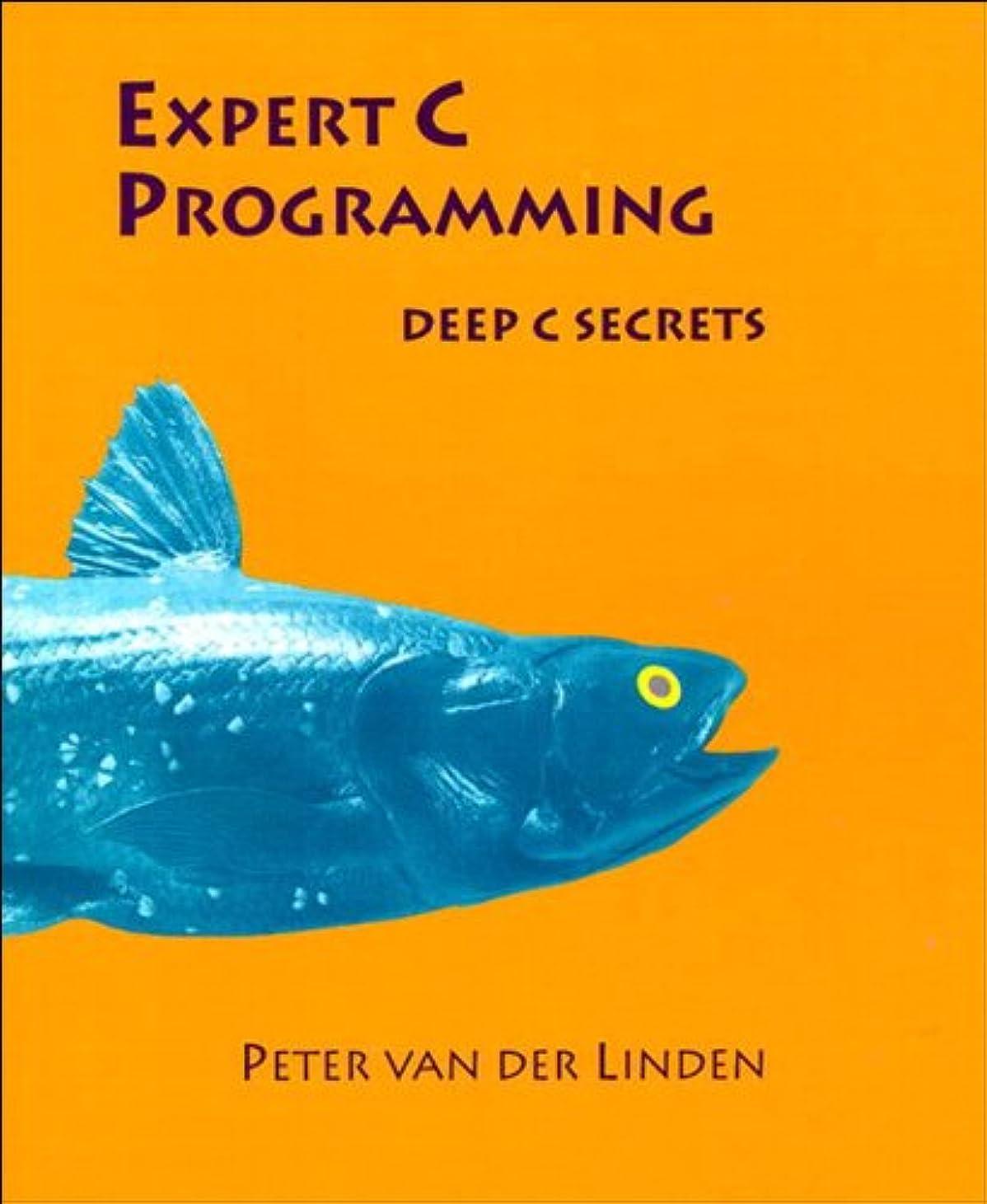抽選徹底備品Expert C Programming: Deep Secrets (English Edition)