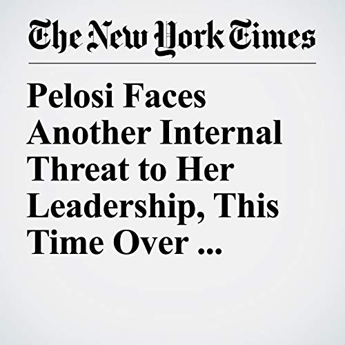 Pelosi Faces Another Internal Threat to Her Leadership, This Time Over Partisan Gridlock audiobook cover art