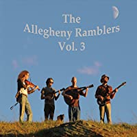 The Allegheny Ramblers, Vol. 3