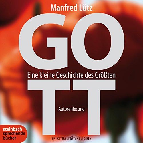 GOTT. Eine kleine Geschichte des Größten audiobook cover art