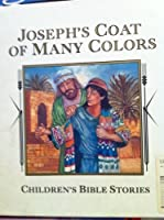 Joseph's coat of many colors (Children's Bible stories) 0785302409 Book Cover