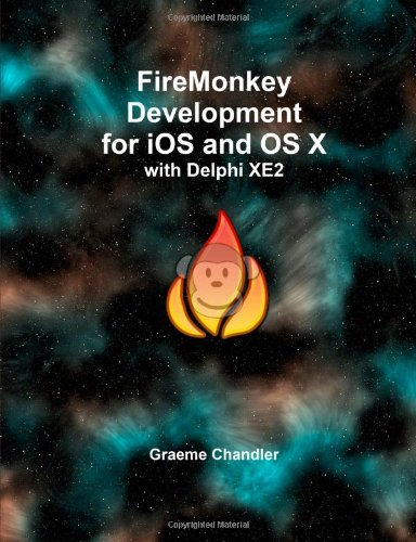 FireMonkey Development for iOS and OS X with Delphi XE2
