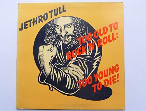 Too Old to Rock 'N' Roll... [Vinyl LP]