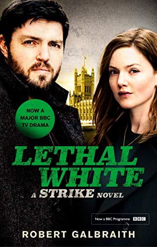 Lethal White: Cormoran Strike Book 4 (Cormoran Strike 4) (English Edition)