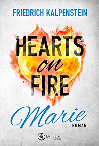 Hearts on Fire: Marie