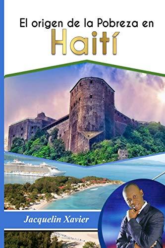 El origen de la pobreza en Haiti