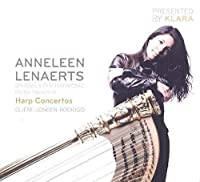 Gliere: Harp Concertos by Anneleen Lenaerts