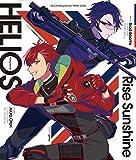 『HELIOS Rising Heroes』主題歌「Rise Sunshine」
