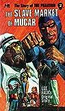 The Phantom The Complete Avon Novels Volume 2: The Slave Market of Mucar (The Phantom Avon)