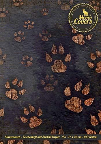 Meow Covers Skizzenbuch - Zeichenheft mit Sketch-Papier - B5 - 17 x 25 cm - 100 Seiten: Leeres Buch - Perfekt für das zeichen, malen von Sketchen, Comics