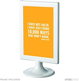 Andaz Press Motivational Framed Desk Art, I have not failed. I've just found 10,000 ways that won't work, Thomas Edison, 4x6-inch Inspirational Success Quotes Home Gift Print, 1-Pack, Includes Frame