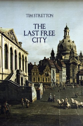 The Last Free City (Annals of Mondia) by [Tim Stretton]