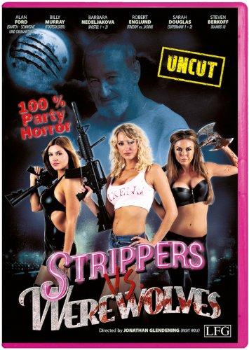 Strippers vs Werewolves (Uncut)