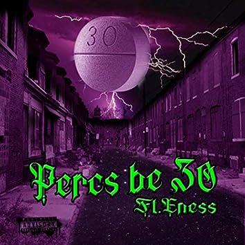 Percs Be 30 (feat. E Ness)