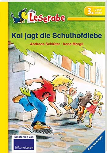 Kai jagt die Schulhofdiebe - Leserabe 3. Klasse - Erstlesebuch für Kinder ab 8 Jahren (Leserabe - Schulausgabe in Broschur)