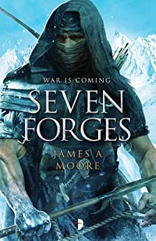 Seven Forges by [James A. Moore, Alejandro Colucci]