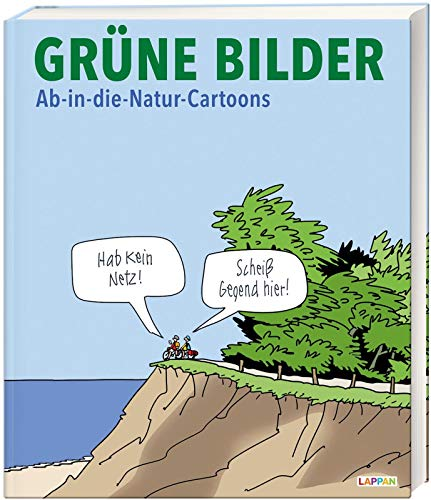 Grüne Bilder: Ab-in-die-Natur-Cartoons (Fiese Bilder)