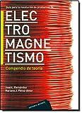 Problemas de Electromagnetismo. Vol. II. Compendio de teoría