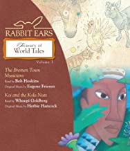 Rabbit Ears Treasury of World Tales: Bremen Town Musicians / Koi and the Kola Nuts: 3
