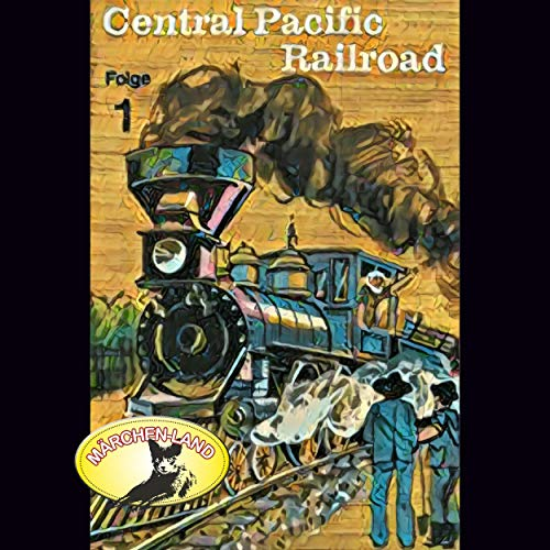 Central Pacific Railroad 1 Titelbild