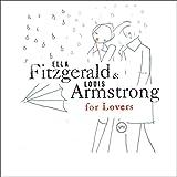 Songtexte von Ella Fitzgerald & Louis Armstrong - Ella Fitzgerald & Louis Armstrong for Lovers