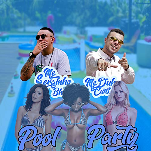 Pool Party [Explicit]