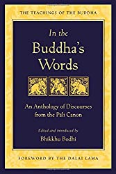 In the Buddha's Words: An Anthology of Discourses from the Pali Canon Book Cover