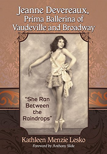 Jeanne Devereaux, Prima Ballerina of Vaudeville and Broadway: