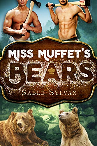 Miss Muffet's Bears (Freshly Baked Furry Tails Book 2)