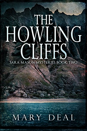 The Howling Cliffs (Sara Mason Mysteries Book 2) (English Edition)