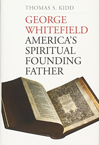 Image of George Whitefield: America's Spiritual Founding Father