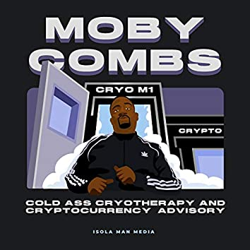 Cold Ass Cryotherapy And Cryptocurrency Advisory (feat. Hannibal Buress)