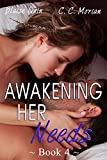 Awakening Her Needs 4: A Hotwife Beginning Story (Her Needs Series)