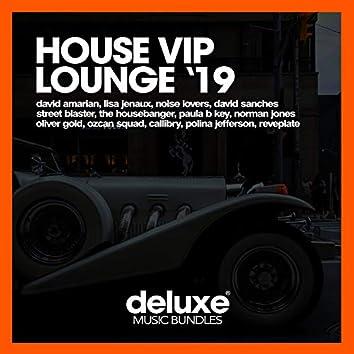 House VIP Lounge '19