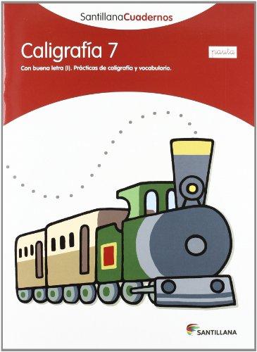 CALIGRAFÍA 7 PAUTA SANTILLANA CUADERNOS - 9788468012155