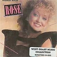 Rose by Rosemary Butler (2005-07-05)