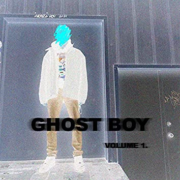 Ghost Boy, Vol 1.