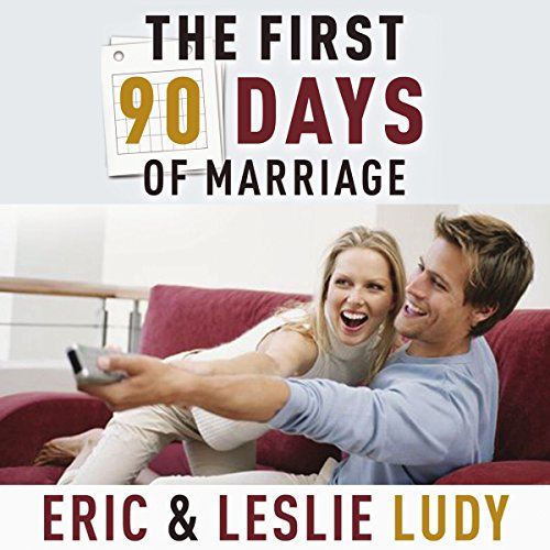 The First 90 Days of Marriage audiobook cover art