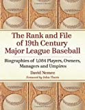 The Rank and File of 19th Century Major League Baseball: Biographies of 1,084 Players, Owners, Managers and Umpires (English Edition)