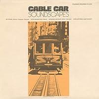 Cable Car Soundscapes