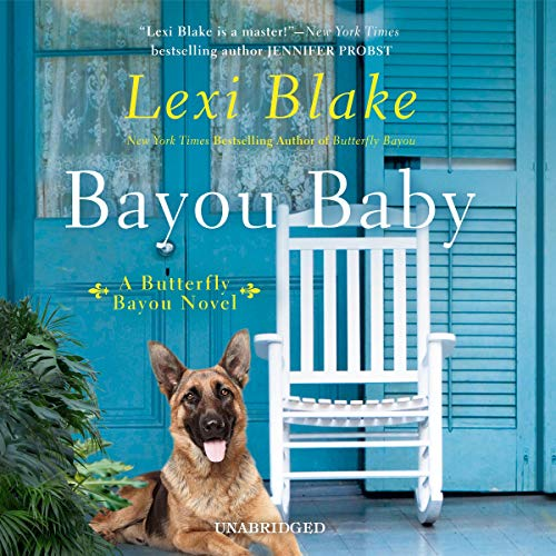 Bayou Baby Audiobook By Lexi Blake cover art