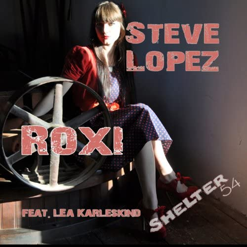 Steve Lopez feat. Lea Karleskind