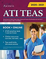 ATI TEAS Study Manual: TEAS 6 Exam Study Guide and Practice Test Questions for the Test of Essential Academic Skills, Sixth Edition
