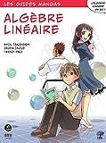 Le guide manga de l'algèbre linéaire