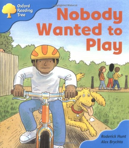 Oxford Reading Tree: Stage 3 Storybooks: Nobody Wanted to Playの詳細を見る