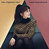 Songtexte von Anna Depenbusch - Das Alphabet der Anna Depenbusch