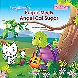 Purple Turtle - Purple Turtle Meets Angel Cat Suga